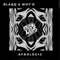Blaqq & Why\'d Afrologic