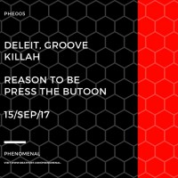 Groove Killah, Deleit Reason To Be