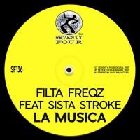 Filta Freqz Feat Sista Stroke La Musica
