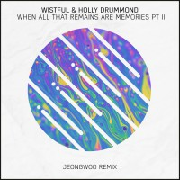 Wistful, Holly Drummond When All That Remains Are Memories Part 2