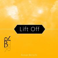 Roman Bertschi Lift Off