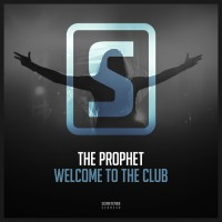 The Prophet Welcome To The Club