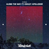 Syris Feat Ashley Apollodor Along The Way