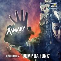 Disco Ball\'z Jump Da Funk