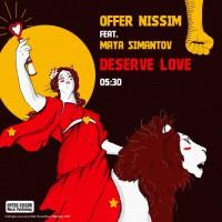 Offer Nissim Feat Maya Simantov Deserve Love