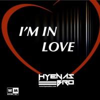 Hyenas Bro I\'m In Love