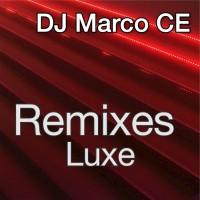 Dj Marco Ce Remixes Luxe