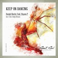 Danijel Kostic Feat Shyam P Keep On Dancing