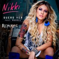 Nikki Feat Ruxell Quero Ver Remixes