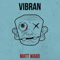 Matt Waro Vibran