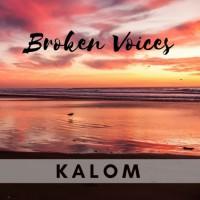 Kalom Broken Voices