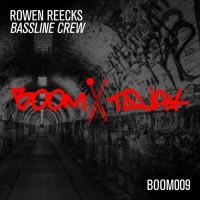 Rowen Reecks Bassline Crew
