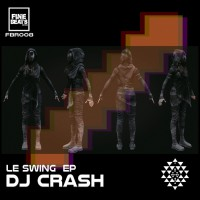 Dj Crash Le Swing EP