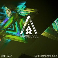 Blak Trash Dextroamphetamine