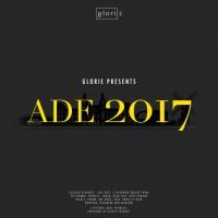Vee Brondi, Henrell, Various Glorie Presents: ADE 2017