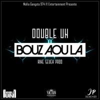 Double Un Bouz Aou La