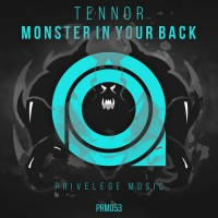 Tennor Monster In Your Back