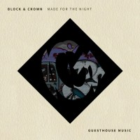 Block & Crown Made For The Night
