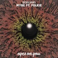 Souvlaki Feat Folkie Mybe