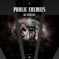 Public Enemies OG Sinners