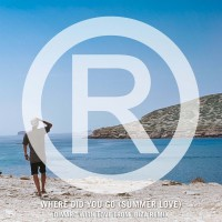 Regi Where Did You Go (Summer Love) (Dimaro With Love From Ibiza Remix)