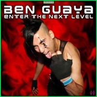 Ben Guaya Enter The Next Level