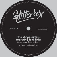 The Shapeshifters Feat Teni Tinks When Love Breaks Down