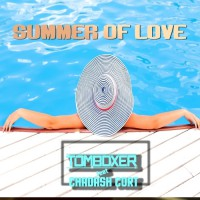 Tom Boxer Feat Chadash Cort Summer Of Love