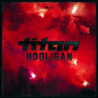 Titan Hooligan