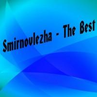 Smirnovlezha The Best