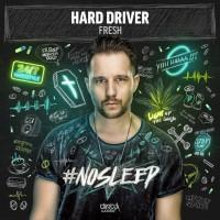Hard Driver Fresh