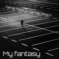 Daniel Moss, Gandalf Bosch My Fantasy