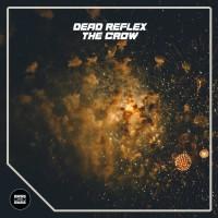 Dead Reflex The Crow