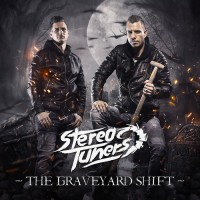 Stereotuners The Graveyard Shift