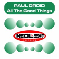 Paul Droid All The Good Things