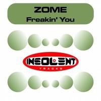 Zome Freakin\' You