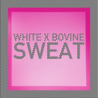 White Sweat