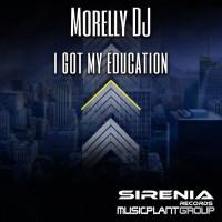 Morelly Dj I Got My Education