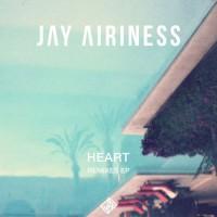 Jay Airiness Heart Remixes
