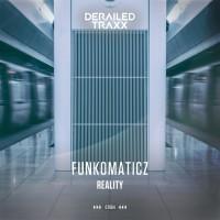 Funkomaticz Reality