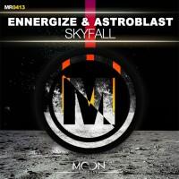 Ennergize & Astroblast Skyfall