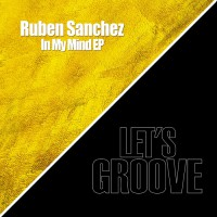 Ruben Sanchez In My Mind EP