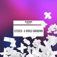Effused A World Unknown