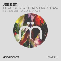 Jesser Echoes Of A Distant Memory