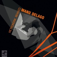 Manu Delago Metromonk Remixed EP