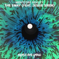 Nightcore Reality Feat Jessie Siren The Sway