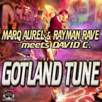 Marq Aurel, Rayman Rave, David C Gotland Tune