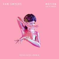 Sam Smyers Feat M Maggie Motion