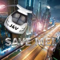J & V Save Me!