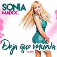 Sonia Madoc Deja Que Mueva (XTM Remix 2017)